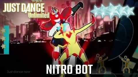 Just Dance Unlimited - Nitro Bot 5 stars SUPERSTAR