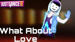 What About Love - Just Dance 2019