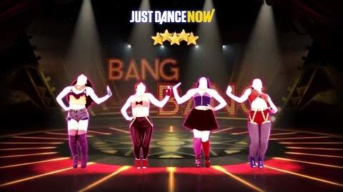 Bang Bang - Just Dance Now