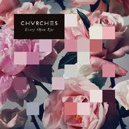 EveryEyeOpen CHVRCHESAlbumCover
