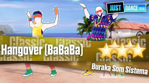 Hangover (BaBaBa) - Buraka Som Sistema Just Dance 2016