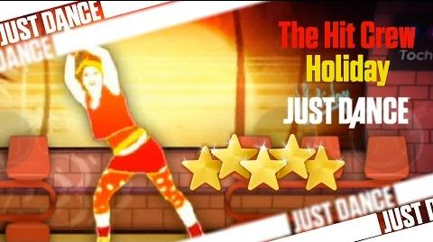 Holiday - The Hit Crew - Just Dance 2