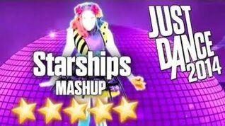 Just Dance 2014 - Starships (Mashup) - 5 STARS