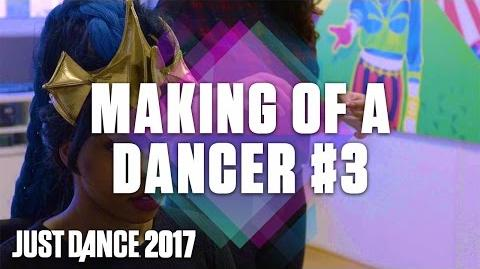 Just Dance 2017 Making of a Dancer 3 – Video Rehearsals US
