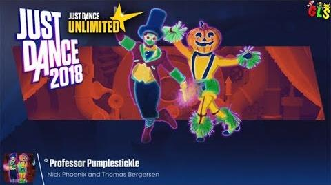 Professor Pumplestickle - Just Dance 2018