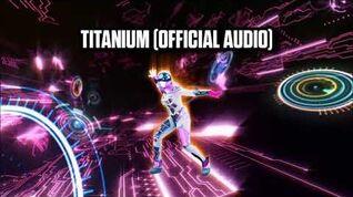 Titanium (Official Audio) - Just Dance Music