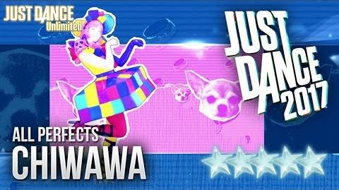 Chiwawa - Just Dance 2017 (Unlimited)
