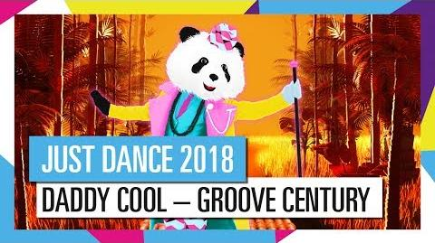DADDY COOL – GROOVE CENTURY JUST DANCE 2018