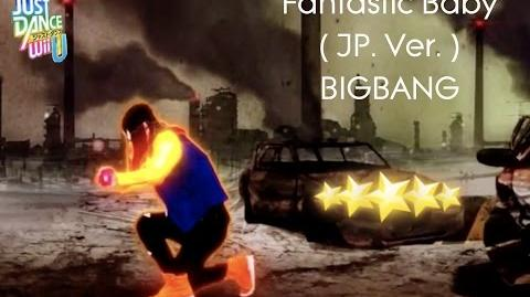 BIGBANG - FANTASTIC BABY (Japanese Version) - Just Dance Wii U