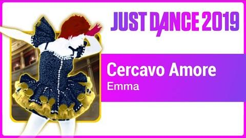 Cercavo Amore - Just Dance 2019