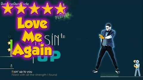 Just Dance 2015 - Love Me Again - 5* Stars