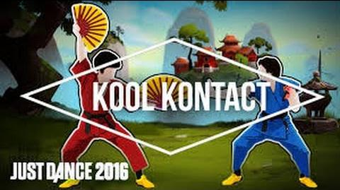 Kool Kontact - Just Dance Now