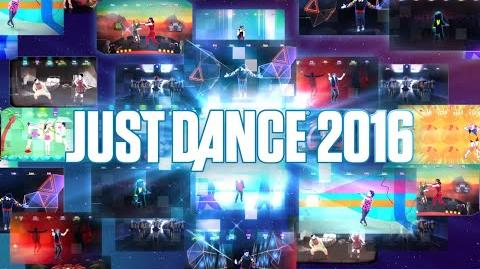Just Dance 2016 Hot New Tracks! Europe
