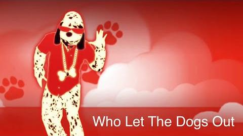 Who Let The Dogs Out? - Just Dance 2019