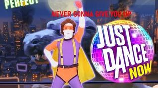 Never Gonna Give You Up - Rick Astley Just Dance NOW 5 estrellas SuperStar
