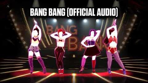 Bang Bang (Official Audio) - Just Dance Music