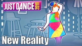 New Reality - Just Dance 2019