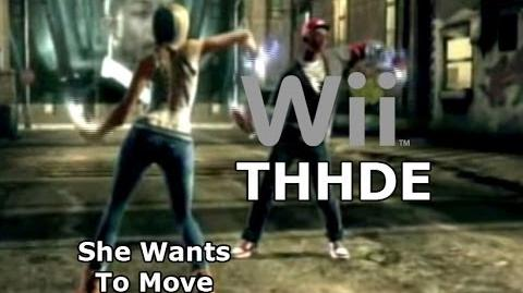 The Hip Hop Dance Experience - She Wants To Move - Gameplay (Wii)