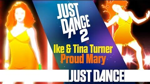 Proud Mary - Ike & Tina Turner Just Dance 2