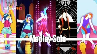 Medley Solo - Just Dance Wii 2