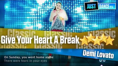Give Your Heart A Break - Demi Lovato Just Dance Kids 2014