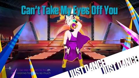 Just Dance Unlimited - Can't Take My Eyes Off You Alternate