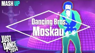 Moskau - Mashup Just Dance 2014