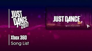 Song List (Xbox 360) - Just Dance 2017