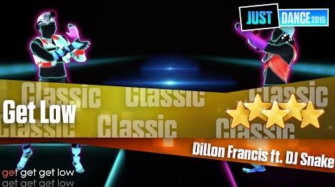 Get Low - Dillon Francis & DJ Snake Just Dance 2015