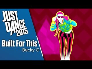 Just Dance 2015 - Built For This