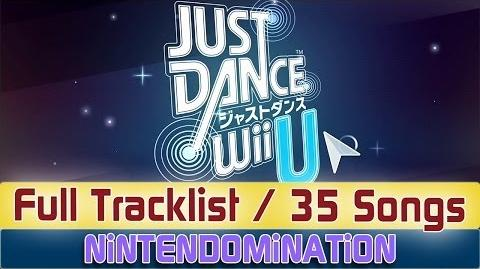 Just Dance WiiU Japan - Full Tracklist ジャストダンスWii U