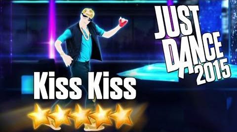 Kiss Kiss - Just Dance 2015
