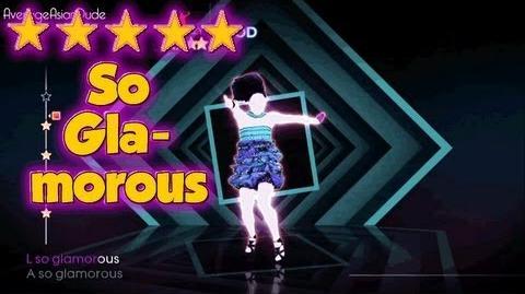 Just Dance 4 - So Glamorous - 5* Stars