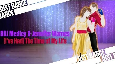 (I've Had) The Time of My Life - Bill Medley & Jennifer Warnes Just Dance 4