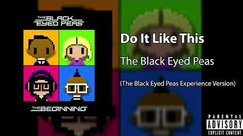 Do It Like This (The Black Eyed Peas Experience Version)