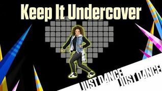 Just Dance Disney Party 2 - Keep It Undercover