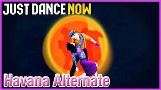 Just Dance Now - Havana Alternate Megastar
