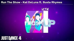 Run The Show (Mashup) - Just Dance 4
