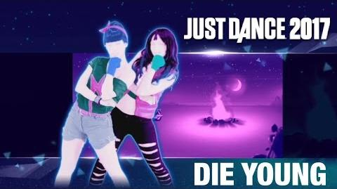 Die Young - Just Dance 2017