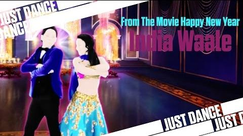 India Waale - From The Movie Happy New Year Just Dance 2015