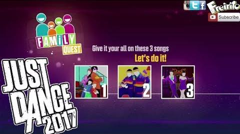 JUST DANCE 2017 Family Dance Quest Watch Me, Daddy, Tico Tico No Fuba