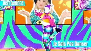 Je sais pas danser - Just Dance 2018