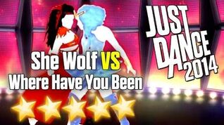 She Wolf (Falling to Pieces) VS Where Have You Been - Just Dance 2014