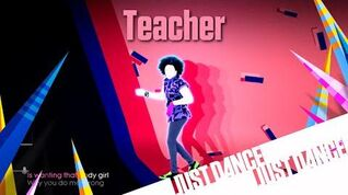 Teacher - Just Dance 2016