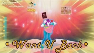 Want U Back - Just Dance Now