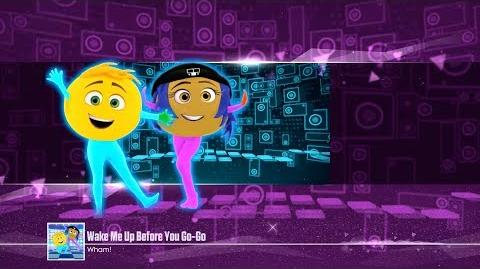 Wham!-Wake Me Up Before You Go-Go Just Dance Unlimited