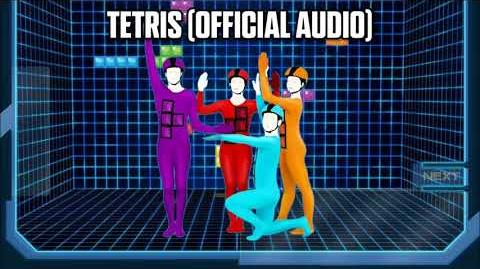 Tetris (Official Audio) - Just Dance Music