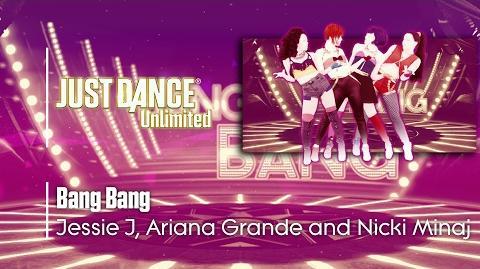 Bang Bang - Just Dance 2017