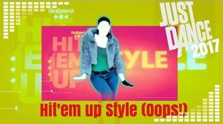 Just Dance 2017 Hit'Em Up Style (Oops!) 5 stars