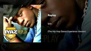 Replay (The Hip Hop Dance Experience Version)